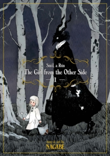 The Girl from the Other Side: Siuil, a Run : Vol. 1, Paperback / softback Book