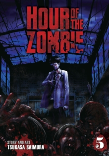 Hour of the Zombie : Vol. 5, Paperback Book