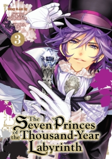 The Seven Princes of the Thousand Year Labyrinth : Vol. 3, Paperback Book