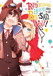 Red Riding Hood and the Big Sad Wolf : Vol. 1, Paperback / softback Book