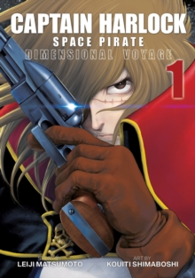 Captain Harlock: Dimensional Voyage : Vol. 1, Paperback Book