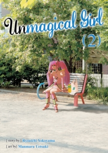 Unmagical Girl Vol. 2, Paperback Book