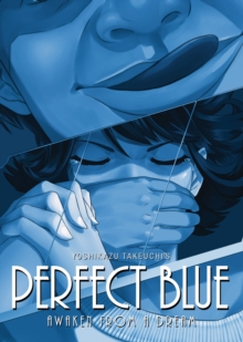 Perfect Blue: Awaken from a Dream, Paperback Book