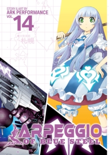 Arpeggio of Blue Steel Vol. 14, Paperback / softback Book