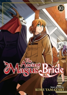 The Ancient Magus' Bride Vol. 10, Paperback / softback Book