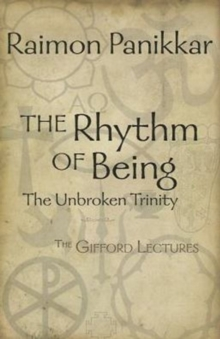 The Rhythm of Being : The Gifford Lectures, Paperback Book