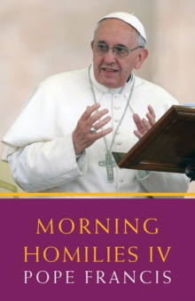 Morning Homilies IV, Paperback / softback Book