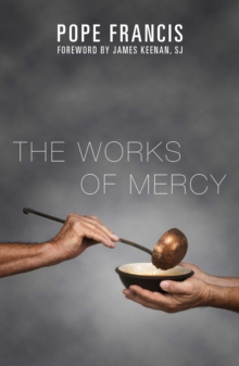 The Works of Mercy, Paperback / softback Book