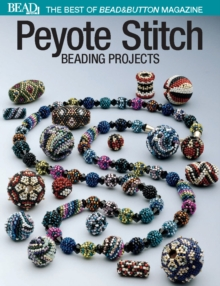 Best of Bead and Button: Peyote Stitch, PDF eBook