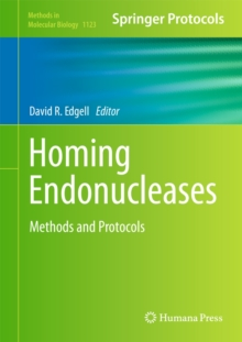 Homing Endonucleases : Methods and Protocols, Hardback Book