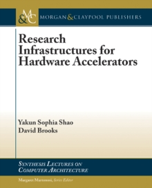 Research Infrastructures for Hardware Accelerators, PDF eBook