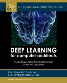 Deep Learning for Computer Architects, PDF eBook