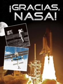 !Gracias, NASA! : Thanks, NASA!, PDF eBook