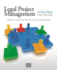 Legal Project Management in One Hour for Lawyers, Paperback Book