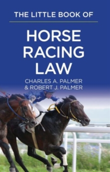 The Little Book of Horse Racing Law : The ABA Little Book Series, Paperback Book