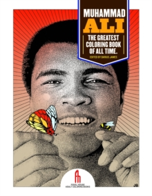 Muhammad Ali: The Greatest Coloring Book of All Time, Novelty book Book
