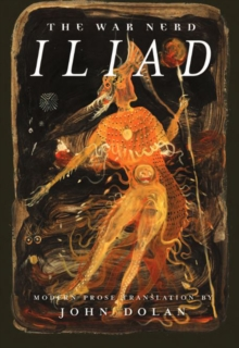 The War Nerd Iliad, Paperback / softback Book