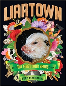 Liartown Usa: The First Four Years, Paperback Book