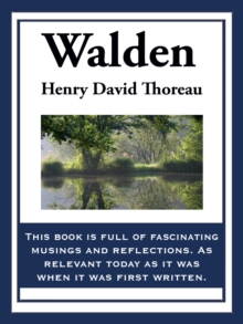 Walden : Or Life in the Woods, EPUB eBook