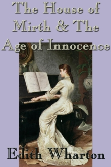 The House of Mirth & The Age of Innocence, EPUB eBook