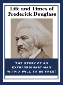 Life and Times of Frederick Douglass, EPUB eBook