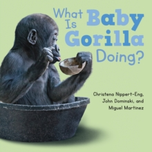 What is Baby Gorilla Doing?, Board book Book