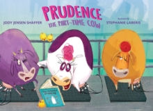 Prudence the Part-Time Cow, Hardback Book