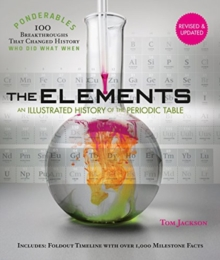 Ponderables, The Elements : An Illustrated History of the Periodic Table, Hardback Book