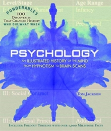 Psychology - Ponderables : An Illustrated History of the Mind from Hypnotism to Brain Scans, Hardback Book
