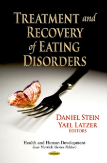 Treatment & Recovery of Eating Disorders, Paperback Book