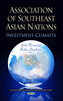 Association of Southeast Asian Nations : Investment Climates, Hardback Book