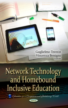 Network Technology & Homebound Inclusive Education, Hardback Book