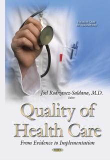 Quality of Health Care : From Evidence to Implementation, Hardback Book