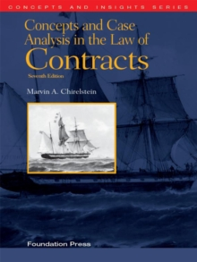Chirelstein's Concepts and Case Analysis in the Law of Contracts, 7th (Concepts and Insights Series), EPUB eBook