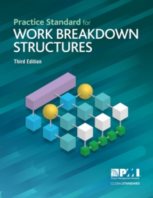 Practice Standard for Work Breakdown Structures - Third Edition, PDF eBook