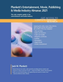 Plunkett's Entertainment, Movie, Publishing & Media Industry Almanac 2021, Paperback / softback Book