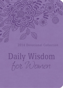 Daily Wisdom for Women - 2014 : 2014 Devotional Collection, EPUB eBook
