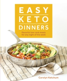 Easy Keto Dinners, Paperback Book