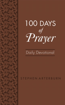 100 Days of Prayer Daily Devotional, Leather / fine binding Book