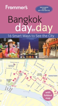 Frommer's Bangkok Day by Day, Paperback Book