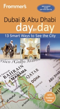 Frommer's Dubai and Abu Dhabi day by day, Paperback Book