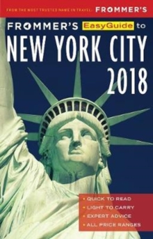 Frommer's EasyGuide to New York City 2018, Paperback Book