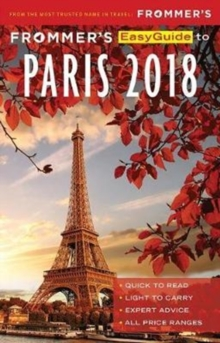 Frommer's EasyGuide to Paris 2018, Paperback Book