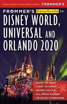 Frommer's EasyGuide to Disney World, Universal and Orlando 2020, Paperback / softback Book