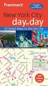 Frommer's New York City day by day, Paperback / softback Book