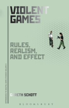 Violent Games : Rules, Realism and Effect, Paperback Book