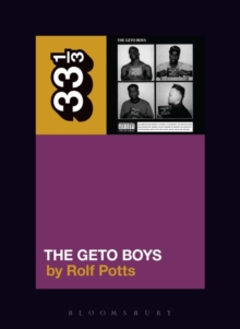 Geto Boys' The Geto Boys, Paperback Book