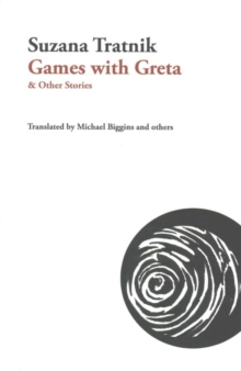 Games with Greta : & Other Stories, Paperback Book