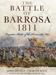 The Battle of Barrosa, 1811 : Forgotten Battle of the Peninsular War, EPUB eBook