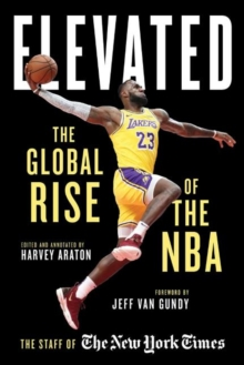 Elevated : The Global Rise of the N.B.A., Hardback Book